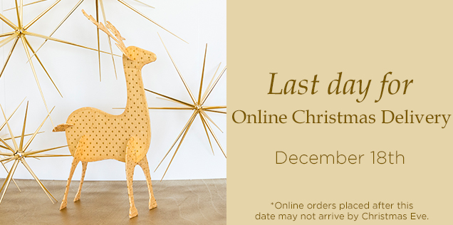 Last Day for Online Christmas Delivery...