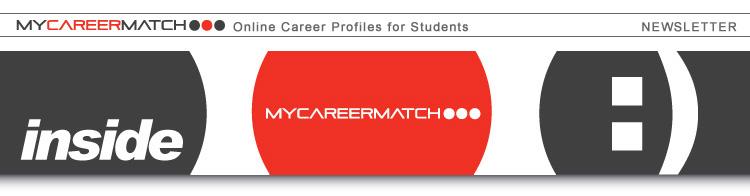 Inside MyCareerMatch - Newsletter
